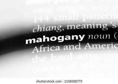mahogany word in a dictionary. mahogany concept.