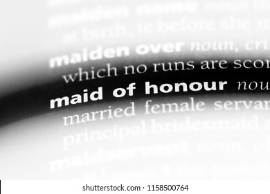 maid of honour word in a dictionary. maid of honour concept.