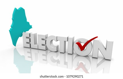 Maine ME Election Voting State Map Word 3d Illustration