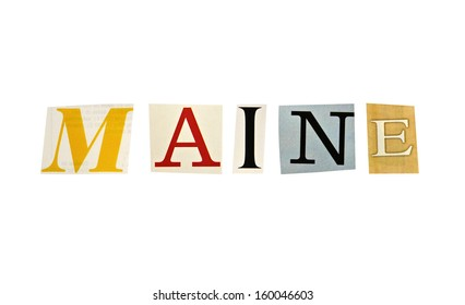 Maine word formed with magazine letters on a white background