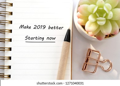 Make 2019 better, starting now, 2019 positive quotation on notebook paper background, new year greeting card banner