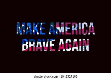 Make America Brave Again Typography Flag