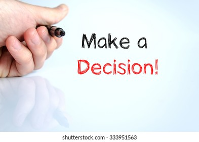 Make a decision text concept isolated over white background