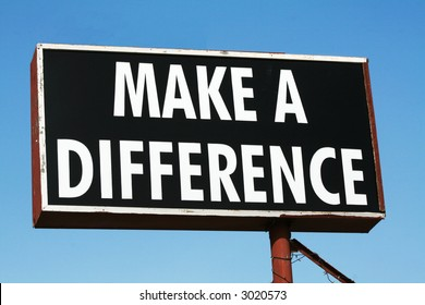 Make a Difference Sign