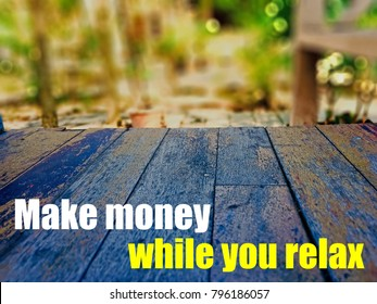 make money while you relaxing in garden; passive income streams.