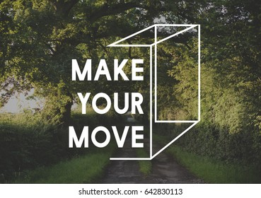 Make Your Move Life Motivation Word Graphic