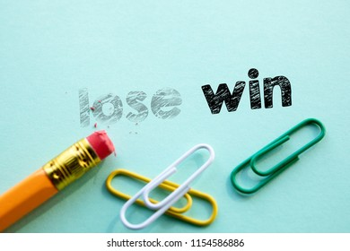 Making lose in to win by eraser. Cencept for action and reaching goals