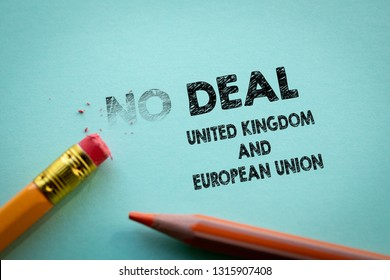 Making No deal in to Deal United Kingdom and European Union by eraser