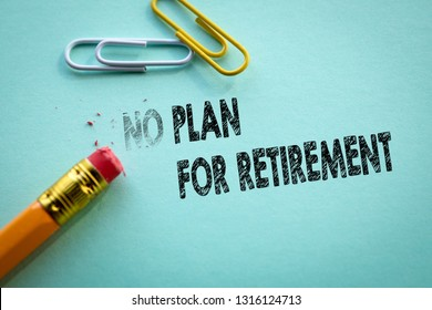 Making no in to plan for retirement by eraser
