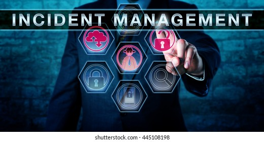 Male IT service manager is pressing INCIDENT MANAGEMENT on an interactive touch screen interface. Business metaphor, cyber security and information technology service management concept.