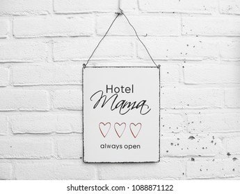 Mama Hotel Always Open - white square metal plate with text on white brick background - Mothersday gift