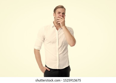 Man bored yawning white background. Fed up with this. Feel tired and sleepy. Sleepy guy in formal clothes. Bored worker yawning. Office worker cover mouth with palm while yawning. Why people yawn.