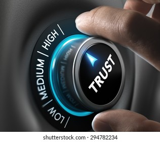 Man fingers setting trust button on highest position. Concept image for illustration of high confidence level.