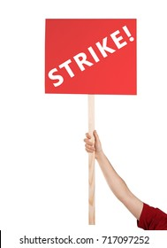 Man holding signboard with word STRIKE on white background