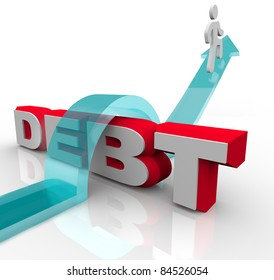 A man jumps over the word Debt on an arrow, showing that it's possible to overcome the problems of owing money to debtors and living with a large deficit