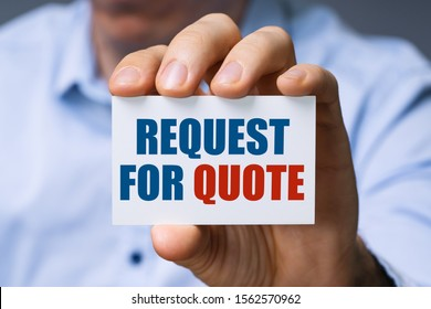 Man Showing Card With Request For Quote Text