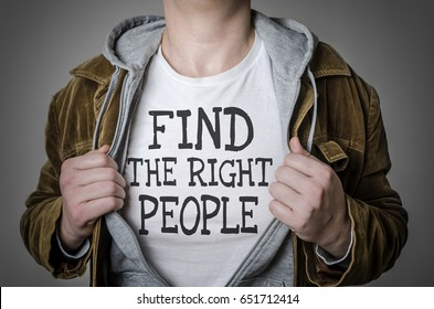 Man showing Find the right people tittle on t-shirt. Human resources, partnership, choosing partner concept.