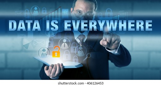 Manager is pushing DATA IS EVERYWHERE on a transparent virtual dashboard. Business challenge metaphor and information technology concept for maintenance, structuring and organization of data.