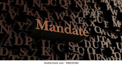 Mandate - Wooden 3D rendered letters/message.  Can be used for an online banner ad or a print postcard.