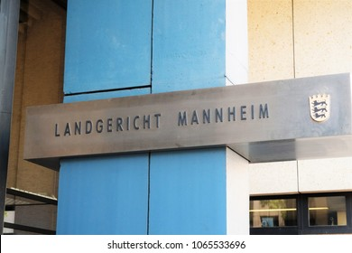 Mannheim, Germany - August 23, 2017: Landgericht Mannheim. The district court is in the court structure of the ordinary jurisdiction in Germany the court between local and higher regional court