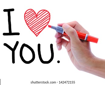 Man's hand writing and drawing heart shape in wording, I love you.