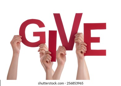Many Caucasian People And Hands Holding Red Letters Or Characters Building The Isolated English Word Give On White Background