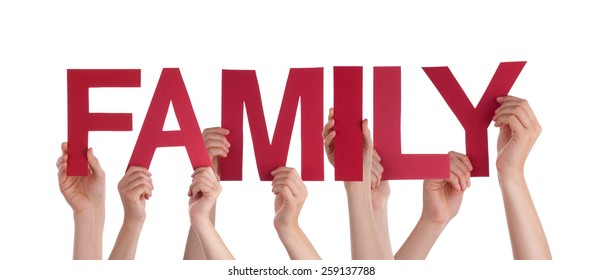 Many Caucasian People And Hands Holding Red Straight Letters Or Characters Building The Isolated English Word Family On White Background