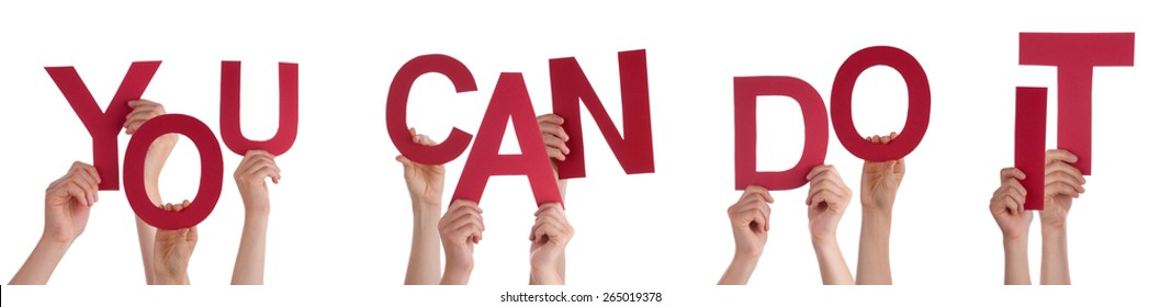 Many Caucasian People And Hands Holding Red Letters Or Characters Building The Isolated English Word You Can Do It On White Background