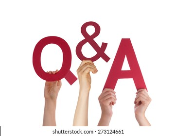 Many Caucasian People And Hands Holding Red Letters Or Characters Building The Isolated English Word Q And A Means Questions And Answers On White Background