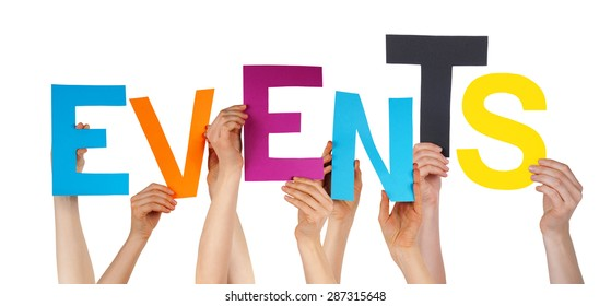 Many Caucasian People And Hands Holding Colorful Letters Or Characters Building The Isolated English Word Events On White Background