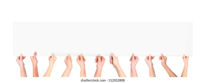 Many hands holding a blank poster for advertising on an isolated white background