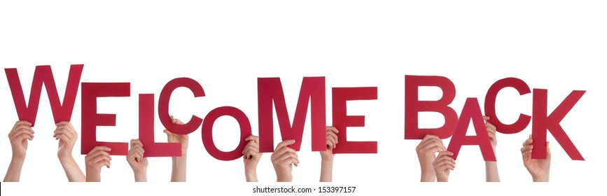 Many Hands Holding a Red Welcome Back, Isolated