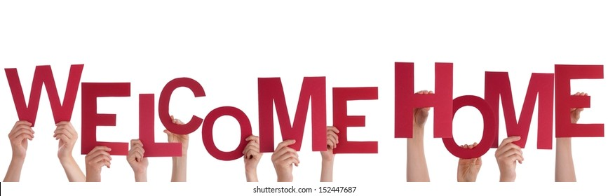 Many People Holding a Red Welcome Home, Isolated