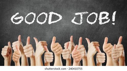 many of thumb go up good job