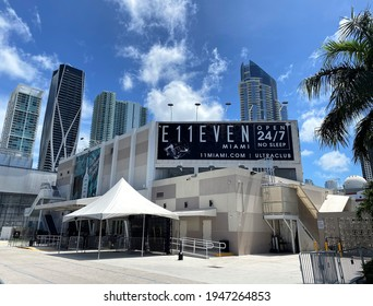March 31, 2021: Miami, Fl, USA: Exterior facade of Club E11EVEN also spelled Club Eleven in South beach, Florida. Downtown Miami. Open 24 hours a day with trapeze dancers, burlesque shows and DJs