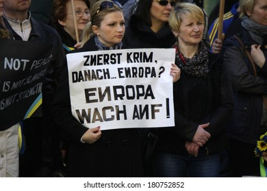"""MARCH 9, 2014 - BERLIN: """"First Crimea, then Europe? Europe, wake up!"""" - protest demonstration against the Russian intervention on the Crimea peninsula in front of the Ukrainian Embassy in Berlin."""