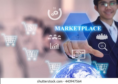 MARKETPLACE  concept  presented by  businessman touching on  virtual  screen- IMAGE ELEMENT FURNISHED BY NASA - SOFT SILER TONE