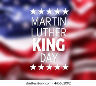 Martin Luther King Day. Blurred flag of United States of America
