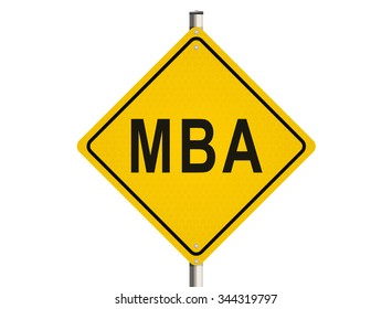 The Master of Business Administration. Road sign on the white background. Raster illustration.