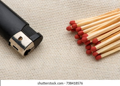 Matches and a lighter. Matches. Lighter