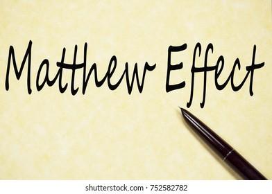 matthew effect text write on paper