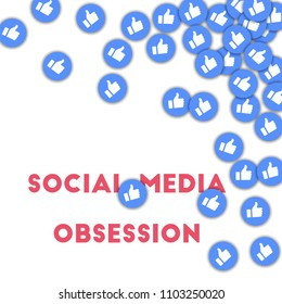 MAY 01, 2017: Social media obsession. Social media icons in abstract shape background with scattered thumbs up. Social media obsession concept  illustration.