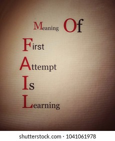 Meaning of FAIL . First attempt is learning . Fail concept, Fail quote