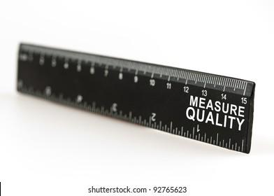 Measure quality on black ruler