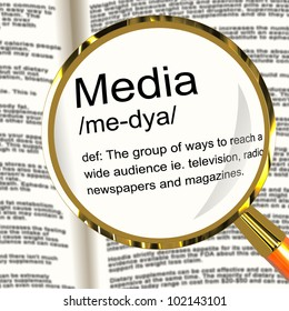 Media Definition Magnifier Shows Ways To Reach An Audience