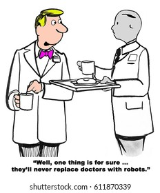 Medical cartoon about a doctor who cannot foresee robotics in medicine.