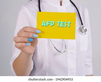 Medical concept about Alpha-Fetoprotein AFP TEST with inscription on the piece of paper.