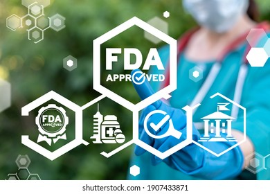 Medical concept of FDA approved. Food and drugs administration quality control.