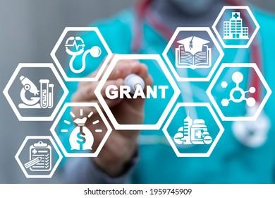 Medical concept of grant. Medicine grants.