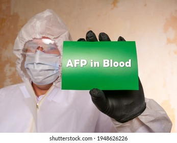 Medical concept meaning AFP in Blood Alpha-Fetoprotein with phrase on the sheet.